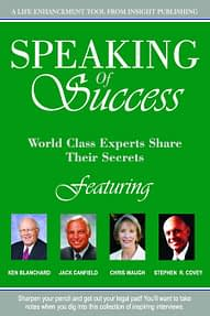 Speaking of Success - World Class Experts Share Their Secrets