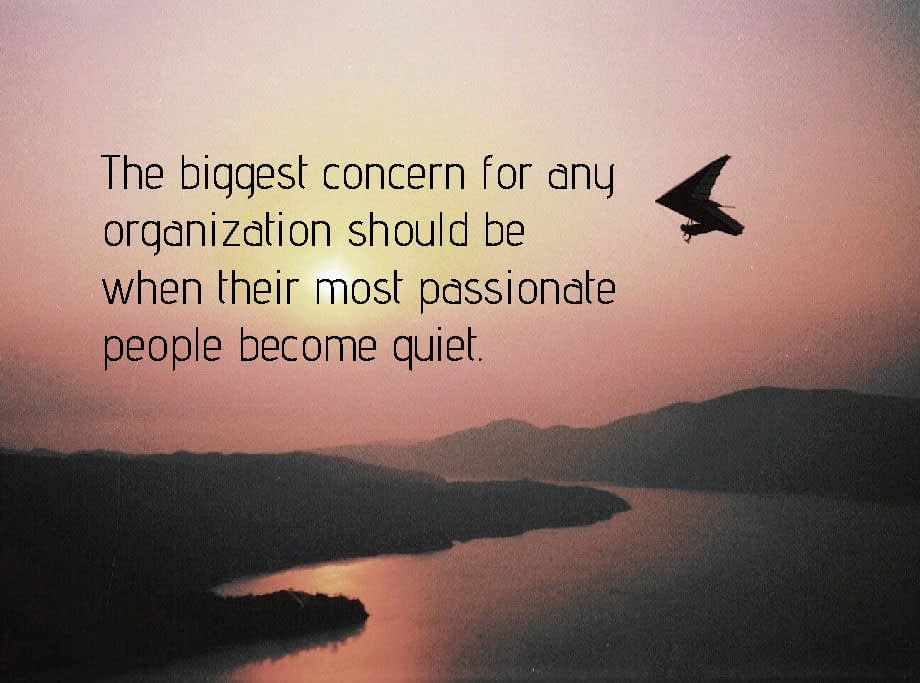 when passionate people become quiet